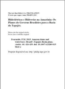 Hidrelétricas e Hidrovias na Amazônia - Os planos do governo brasileiro para a Bacia do Tapajós.
